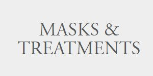 Masks & Treatments