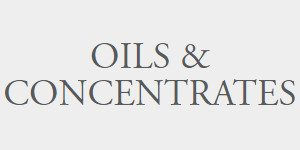 Oils & Concentrates